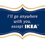 Ikea. That Is All.